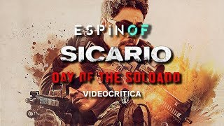 Crítica 'Sicario: El día del soldado' | Opinión