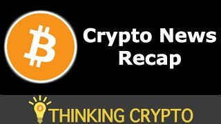 BITCOIN & CRYPTO WEEKLY NEWS RECAP JUNE 23rd - 29th