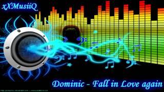 Dominic - Fall in Love again