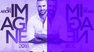 DJ ARON   IMAGINE 2018 (NEW YEAR'S SET)