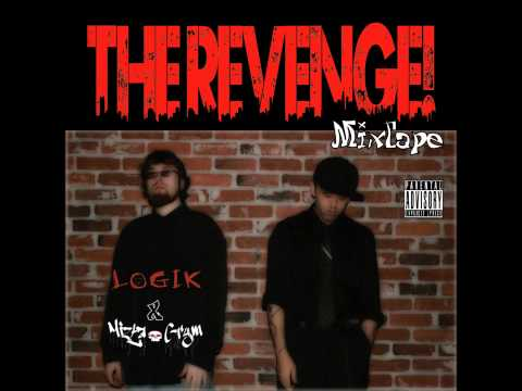 Logik & Mizta Grym - The Revenge! Mixtape - 2. The Revenge!