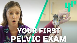 What Should Happen During Your First Pelvic Exam