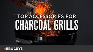 Top 10 Charcoal Grill Accessories | Charcoal Grill Buying Guide | BBQGuys
