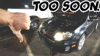 my Volkswagen already let me down..