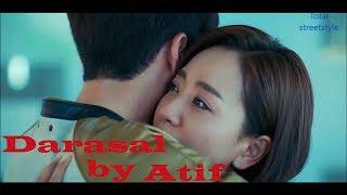 Darasal Video Song | Raabta | Atif aslam | korean ( chinese ) mix
