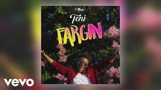 Teni   Fargin (Official Audio)