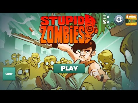 Stupid Zombies Gameplay Walkthrough Part -2