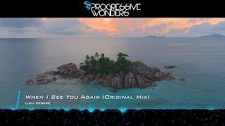 Lugh Dessire - When I See You Again (Original Mix) [Music Video] [Sunrise Digital]