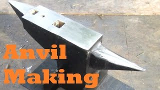BLACKSMITHING Making an Anvil
