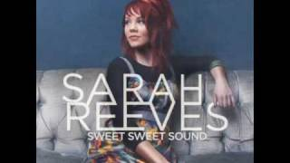 Sweet Sweet Sound by Sarah Reeves w/ lyrics