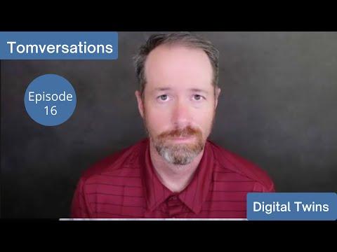Digital Twins   Tomversations: Episode 16