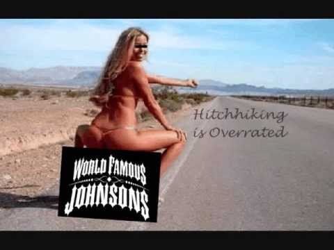 World Famous Johnsons - Hitchhiking is Overrated