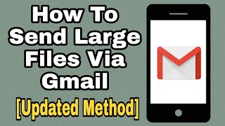 How to send large files through Gmail - Send attachment larger than 25MB (Updated method)