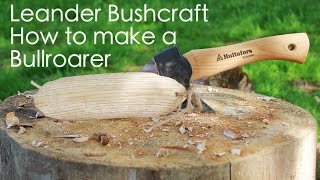 Leander Bushcraft How to make a Bullroarer