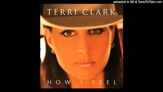 Terri Clark - That's How I Feel