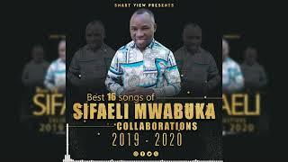 BEST 16 SONGS OF SIFAELI MWABUKA COLABORATIONS ENJOY NOW