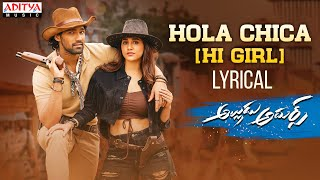 Hola Chica Song Lyrics in English – Alludu Adhurs