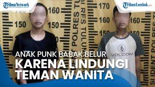 Anak Punk Lindungi Teman Wanita yang akan Dicabuli Sesama Anak Punk, Babak Belur Dikeroyok