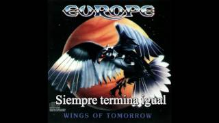 Europe Treated bad again subtitulada en español