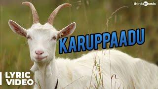Karuppaadu lyrical from MaragathaNaanayam Goatsong