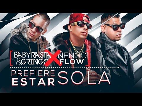 Baby Rasta Y Gringo Feat Nengo Flow Prefiere Estar Sola Cover Audio Baby Rasta Gringo Wowmusic Fm Musica Latina