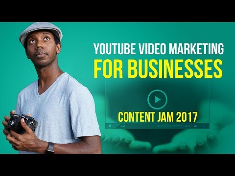 In-Depth YouTube Marketing for Businesses   Content Jam 2017