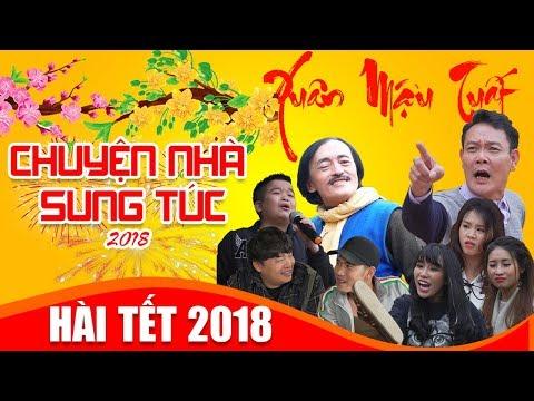 phim-hai-tet-2018-chuyen-nha-sung-tuc-full-hd-hai-tet-2018-moi-nhat