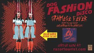 "Dog Fashion Disco ""Siamese Fever"""