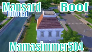 Mansard Roof Tutorial