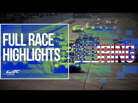 WEC第6戦セブリング1000マイル 決勝ハイライト
