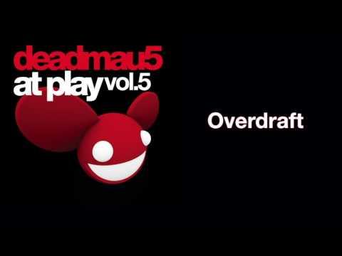 deadmau5 / Overdraft