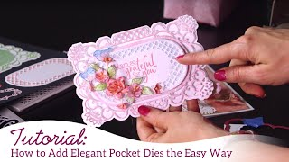 How to Use Elegant Pocket Dies the Easy Way