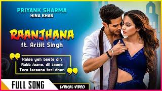 Raanjhana Lyrics Video - Priyank Sharmaaa   - YouTube