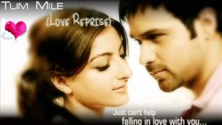 Tum Mile Love Reprise