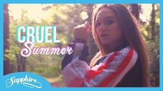 Cruel Summer   Taylor Swift | Cover By Sapphire