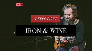 Gambar cover Iron & Wine Performs Live at the Leon Loft for Acoustic Café