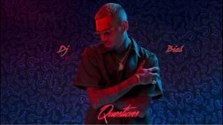 Questions Chris Brown ft Dj Biel (Zouk/Kizomba Remix)