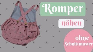 Romper / Latzhose Selber Nähen OHNE Schnittmuster - Einfache Nähanleitung Für Anfänger