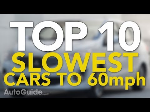 Top 10 Slowest Cars To 60 MPH