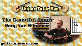 Song For Whoever - The Beautiful South - Acoustic Guitar Lesson
