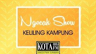 NGOCAK SHOW KELILING KAMPUNG KOTA FM