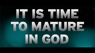 It Is Time to Mature in GOD - Pastor Alph Lukau