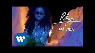 BLAYA   Má Vida  [Official Music Video]
