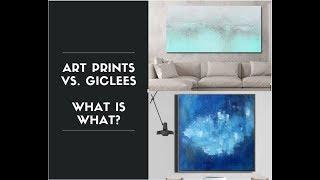 Fine Art Prints vs. Giclee Print - What's what?