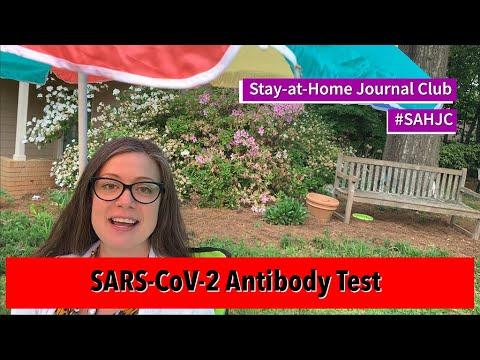 Stay-at-Home Journal Club #5 - SARS-CoV-2 Antibody Test