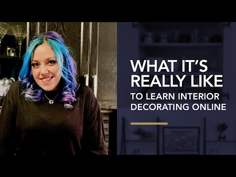 What It's REALLY Like to Learn Interior Decorating Online