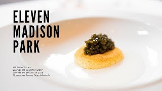 Eating At The Worlds Best Restaurant | Eleven Madison Park 2018