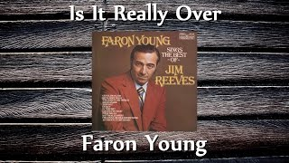 Faron Young - Is It Really Over
