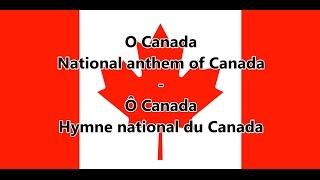 National anthem of Canada - Hymne national du Canada (EN/FR lyrics)