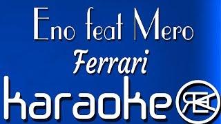 Eno Feat Mero   Ferrari | Karaoke Lyrics Instrumental